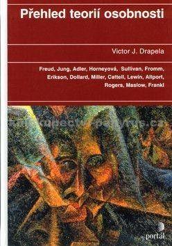 Victor J. Drapela: Přehled teorií osobnosti cena od 0 Kč