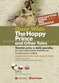 Oscar Wilde: Šťastný princ a další povídky / The Happy prince and Other Tales cena od 182 Kč