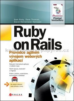 Sam Ruby, Dave Thomas, David Heinemeier Hansson: Ruby on Rails cena od 240 Kč