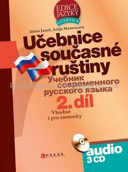 Adam Janek, Yulia Mamonova: Učebnice současné ruštiny, 2. díl + audio CD cena od 414 Kč