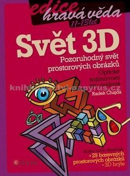 Radek Chajda: Svět 3D cena od 30 Kč