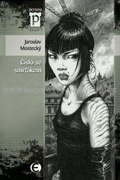 Jaroslav Mostecký: Číslo se smrťákem (Edice Pevnost) cena od 92 Kč