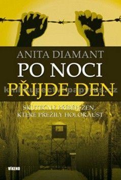 Anita Diamant: Po noci přijde den cena od 205 Kč