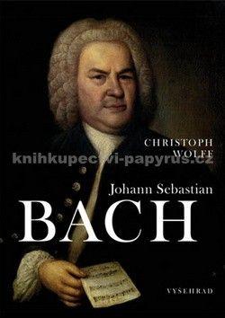 Christoph Wolff: Johann Sebastian Bach cena od 698 Kč