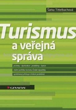 Šárka Tittelbachová: Turismus a veřejná správa cena od 237 Kč