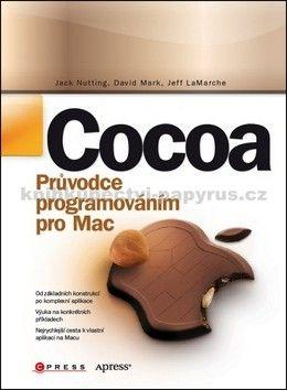 Jeff LaMarche, Jack Nutting, David Mark: Cocoa cena od 414 Kč