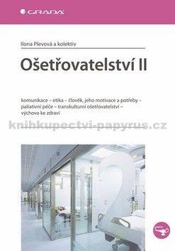 Ilona Plevová: Ošetřovatelství II cena od 227 Kč