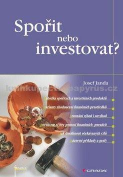 Josef Janda: Spořit nebo investovat? cena od 74 Kč
