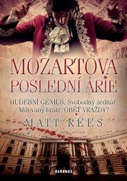 Matt Beynon Rees: Mozartova poslední árie cena od 219 Kč