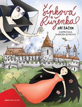 Barbora Botková, Jiří Žáček: Šípková Růženka cena od 231 Kč