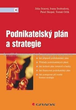 Jitka Srpová: Podnikatelský plán a strategie cena od 130 Kč