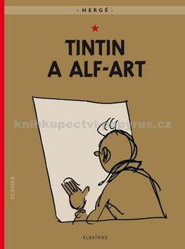 Hergé: Tintin 24 - Tintin a alf-art cena od 121 Kč