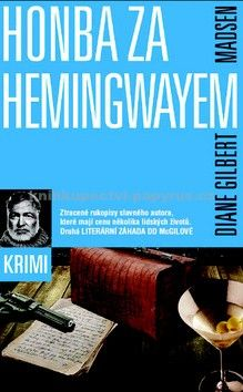 Diane Gilbert Madsen: Honba za Hemingwayem cena od 42 Kč