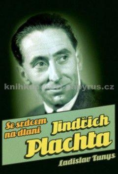 Ladislav Tunys: Jindřich Plachta cena od 67 Kč