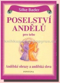 Silke Bader: Poselství andělů cena od 208 Kč