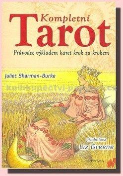 Juliet Sharman-Burke: Kompletní tarot cena od 386 Kč