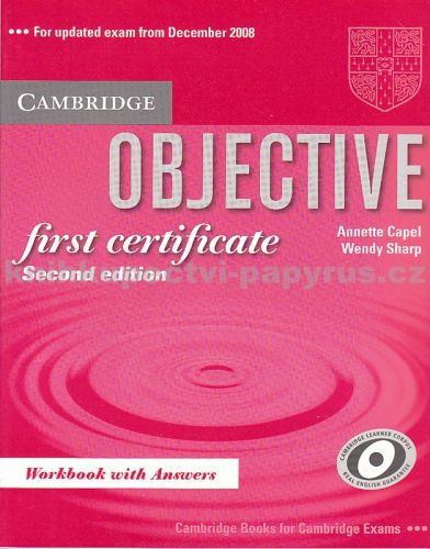 Annette Capel + Wendy Sharp: Objective First Certificate (updated exam) - Workbook with answers cena od 300 Kč
