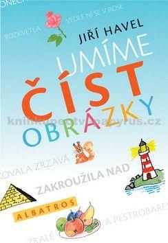 Jiří Havel, Olga Franzová, Renata Frančíková: Umíme číst obrázky cena od 69 Kč
