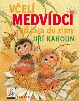 Jiří Kahoun, Ivo Houf, Zdeněk Svěrák: Včelí medvídci od jara do zimy cena od 215 Kč