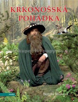 Božena Šimková: Krkonošská pohádka cena od 203 Kč