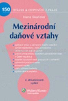 Hana Skalická: Mezinárodní daňové vztahy cena od 229 Kč