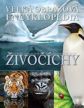 David Burnie: Živočíchy - Veľká obrazová encyklopédia cena od 0 Kč