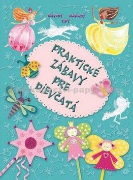 Svojtka Praktické zábavy pre dievčatá cena od 227 Kč