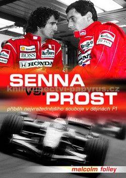 Malcolm Folley: Senna Versus Prost cena od 155 Kč