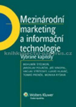 Bohumír Štědroň, Jaroslav Poláček, Jiří Vinopal: Mezinárodní marketing a informační technologie cena od 243 Kč