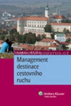 Karel Nejdl: Management destinace cestovního ruchu cena od 220 Kč