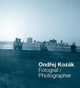 Ondřej Kozák: Fotograf / Photographer cena od 76 Kč