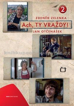 Zdeněk Zelenka: Ach, ty vraždy 2. cena od 233 Kč