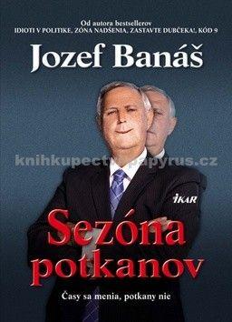 Jozef Banáš: Sezóna potkanov cena od 210 Kč