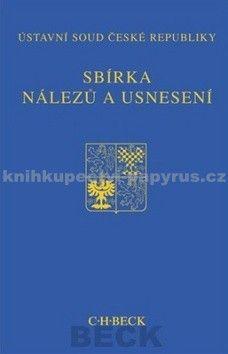 Ústavní soud ČR: Sbírka nálezů a usnesení ÚS ČR, sv. 56 (+CD) cena od 708 Kč