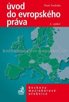 C.H.Beck Úvod do evropského práva, 4. vydání cena od 372 Kč