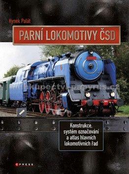 Hynek Palát: Parní lokomotivy ČSD cena od 343 Kč