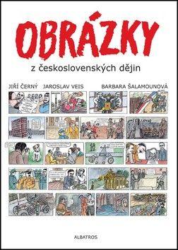 Jiří Černý, Jaroslav Veis: Obrázky z československých dějin cena od 159 Kč