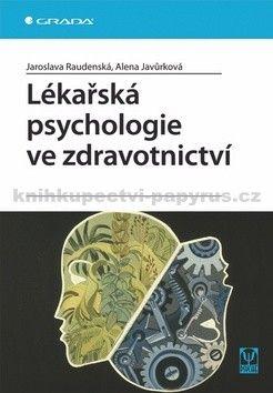 Alena Javůrková: Lékařská psychologie ve zdravotnictví cena od 126 Kč