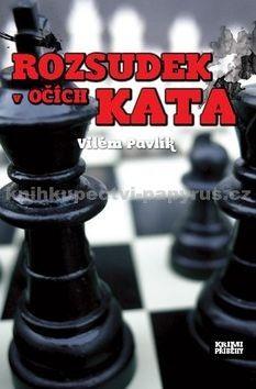 Vilém Pavlík: Rozsudek v očích kata cena od 58 Kč