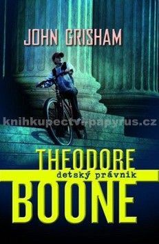 John Grisham: Theodore Boone Detský právník cena od 207 Kč