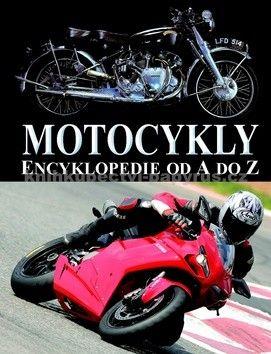 Svojtka Motocykly Encyklopedie od A do Z cena od 0 Kč