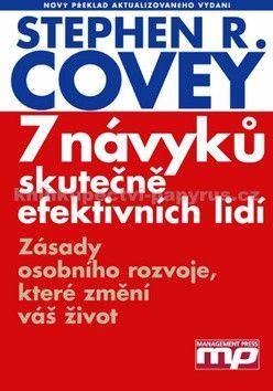 Stephen R. Covey: 7 návyků skutečně efektivních lidí - Stephen R. Covey cena od 356 Kč