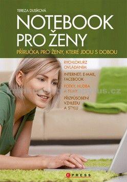 Tereza Dusíková: Notebook pro ženy cena od 119 Kč