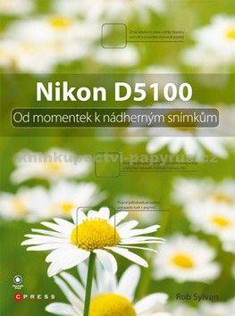 Rob Sylvan: Nikon D5100 cena od 379 Kč