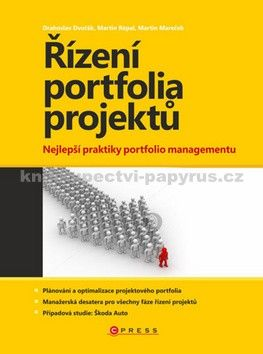 Drahoslav Dvořák, Martin Mareček, Martin Répal: Řízení portfolia projektů cena od 283 Kč