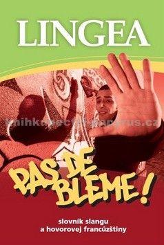 Lingea Pas de bleme! cena od 175 Kč