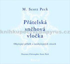 M. Scott Peck: Přátelská sněhová vločka cena od 69 Kč