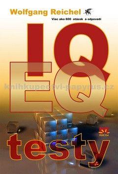 Wolfgang Reichel: IQ a EQ testy viac ako 600 otázok a odpovedí cena od 0 Kč