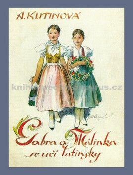 Amálie Kutinová: Gabra a Málinka se učí latinsky cena od 128 Kč