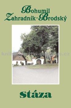 B. Zahradník Brodský: Stáza cena od 66 Kč